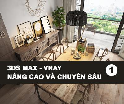 3Ds Max – Vray nâng cao chuyên sâu – Tập 1